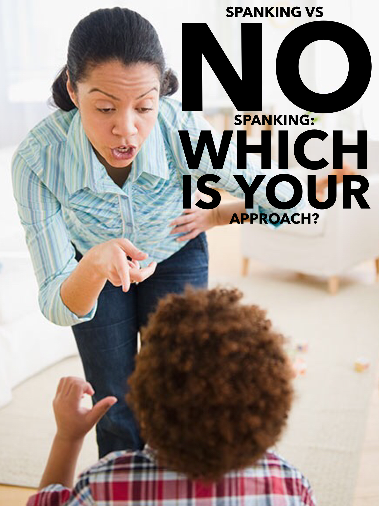 Spanking vs. No Spanking: Which one is your approach?